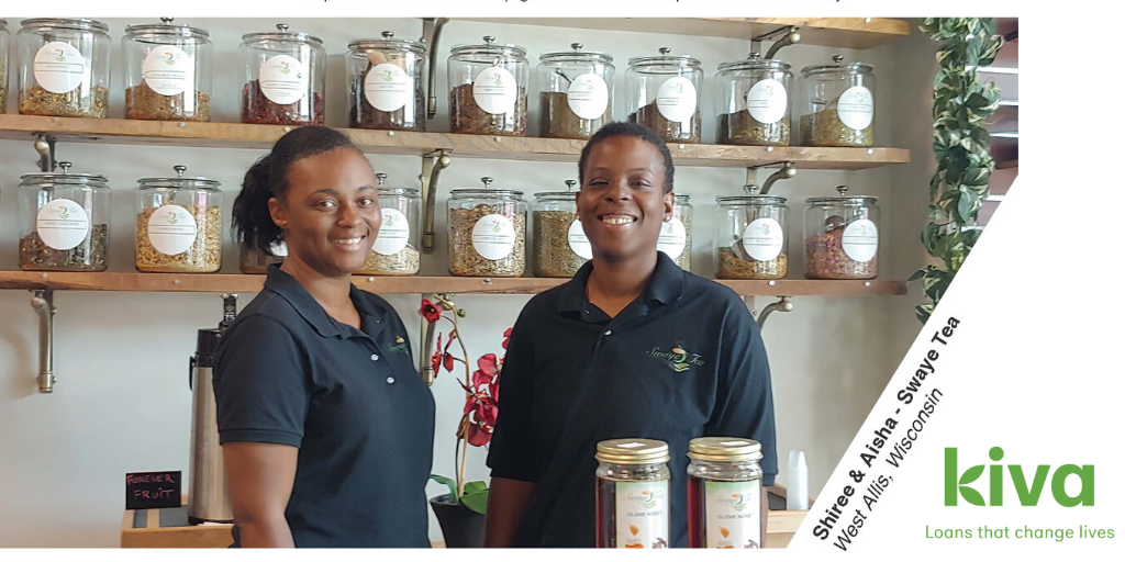 Photograph of Shiree and Aisha, owners of Swaye Tea in West Allis, with KIVA logo